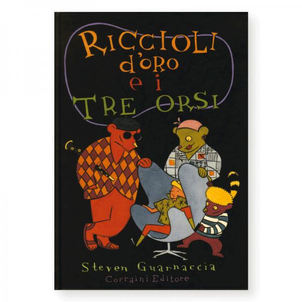 Riccioli d'oro e i tre orsi - Corraini Edizioni