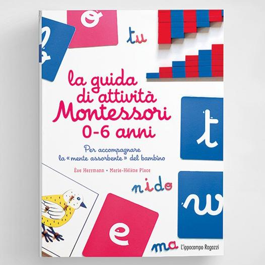 La guida di attività Montessori 0-6 anni Ippocampo Edizioni