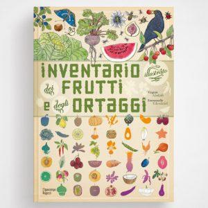 Inventario illustrato dei frutti e degli ortaggi Ippocampo Edizioni