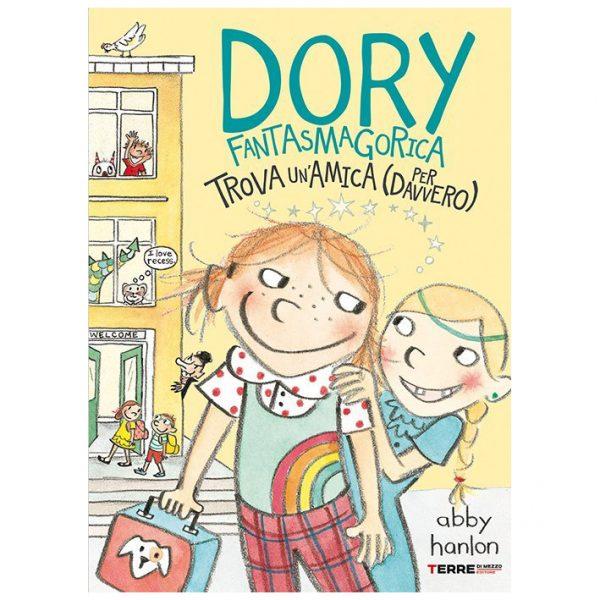 Dory Fantasmagorica trova un'amica (per davvero) - Terre di Mezzo