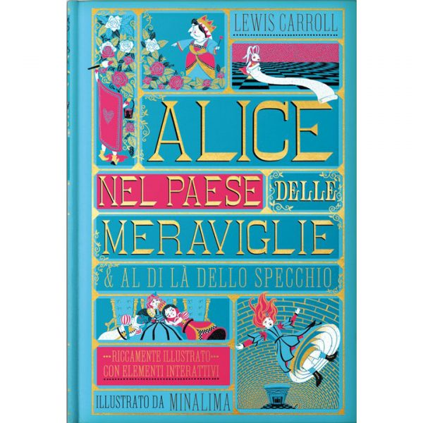 Alice nel paese delle meraviglie & Al di là dello specchio Edizione illustrata da MinaLima