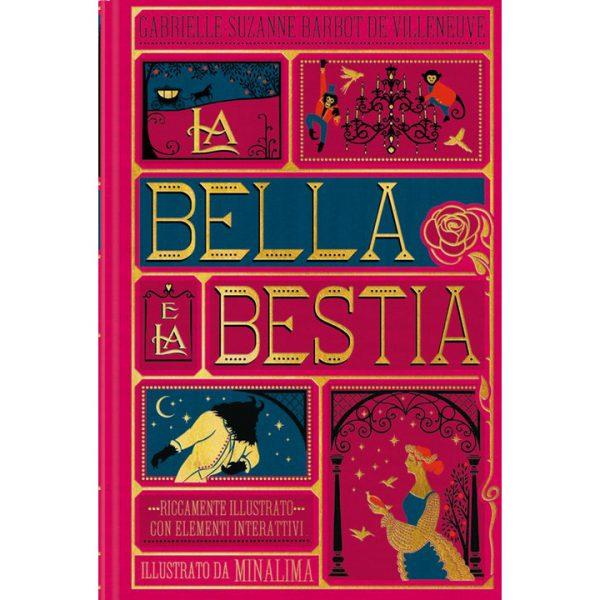 La bella e la bestia Edizione illustrata da MinaLima