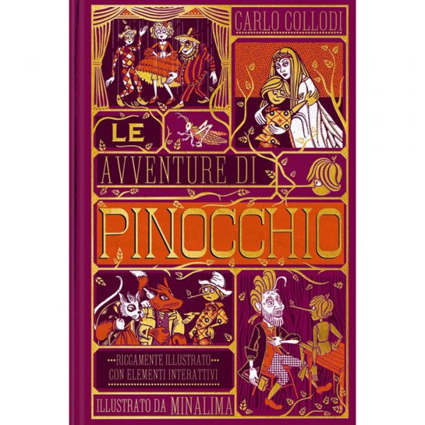 Le avventure di Pinocchio Edizione illustrata da MinaLima