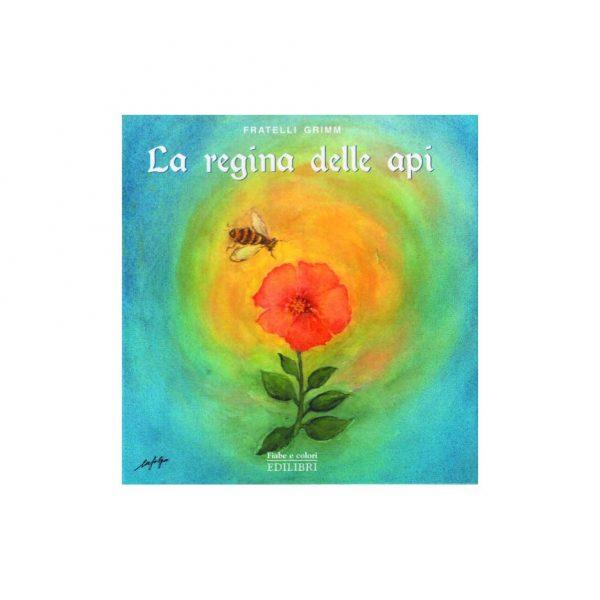 Fiabe a colori - La regina delle api Edilibri