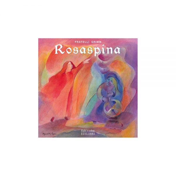 Fiabe a colori - Rosaspina Edilibri