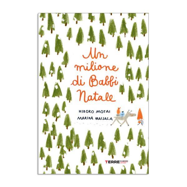 Un milione di Babbi Natale - Terre di Mezzo