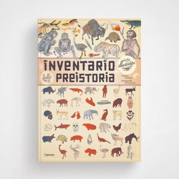 Inventario illustrato della preistoria Ippocampo Edizioni